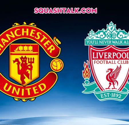 Soi kèo tỷ số Man United vs Liverpool, 22h30 – 20/10/2019: Kèo nhà cái