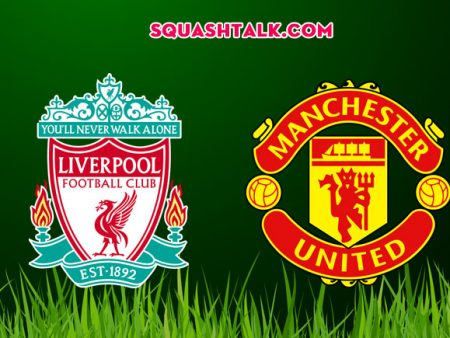 Soi kèo tỷ số Liverpool vs Manchester United, 23h30 – 19/01/2020