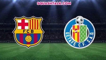 Soi kèo bóng đá trận Barcelona vs Getafe, 22h00 – 15/02/2020