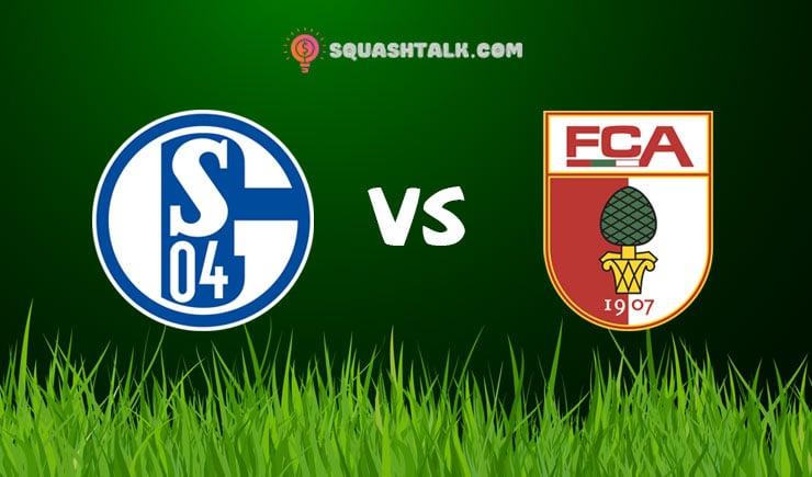 Soi kèo tỷ số nhà cái trận Schalke 04 vs Augsburg, 18h30 – 24/05