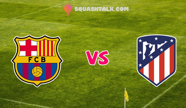 Soi kèo 188BET trận Barcelona vs Atletico Madrid, 03h00 – 01/07