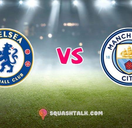 Soi kèo tỷ số W88 trận Chelsea vs Manchester City, 02h15 – 26/06