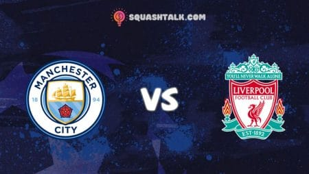 Soi kèo W88 trận Manchester City vs Liverpool, 02h15 – 03/07