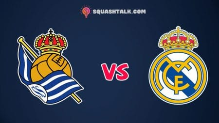Soi kèo tỷ số trận Real Sociedad vs Real Madrid, 03h00 – 22/06