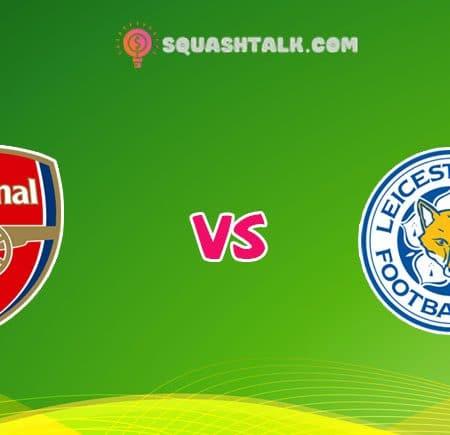 Cùng W88 soi kèo trận Arsenal vs Leicester City, 02h15 – 08/07