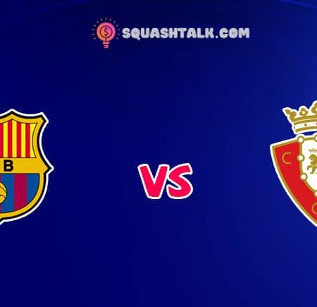 Cùng W88 soi kèo tỷ số trận Barcelona vs Osasuna, 02h00 – 17/07