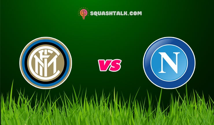 Soi kèo nhà cái 188BET trận Inter Milan vs Napoli, 02h45 – 29/07