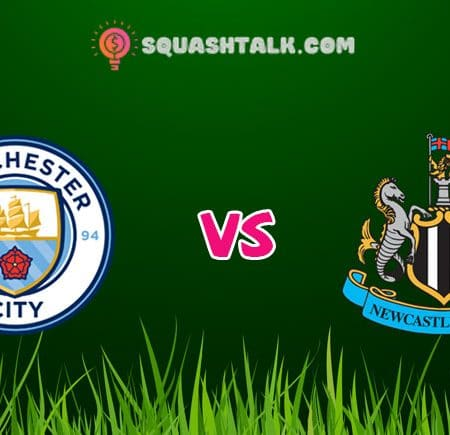 Soi kèo FUN88 trận Manchester City vs Newcastle, 00h00 – 09/07