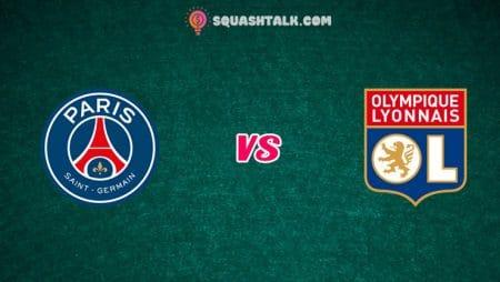Soi kèo tỷ số nhà cái trận PSG vs Lyon, 02h10 – 01/08