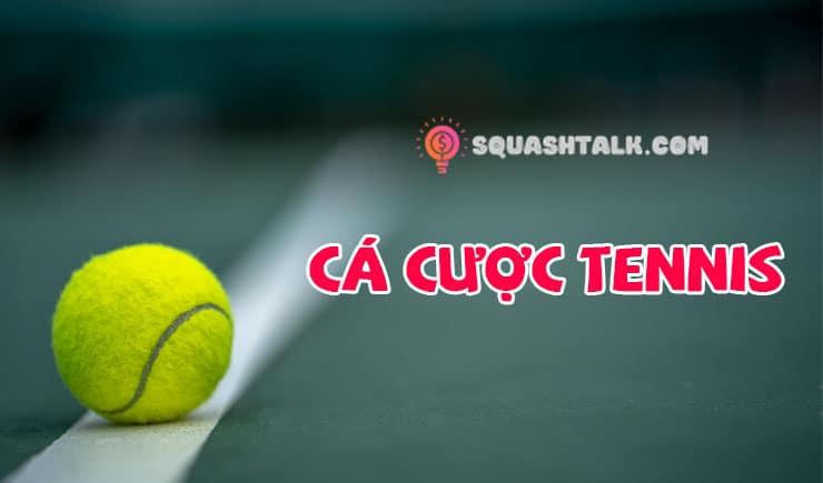 Tìm hiểu cách chơi cá cược tennis trực tuyến tại nhà cái