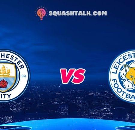 Nhận định V9BET trận Man City vs Leicester City, 22h30 – 27/09