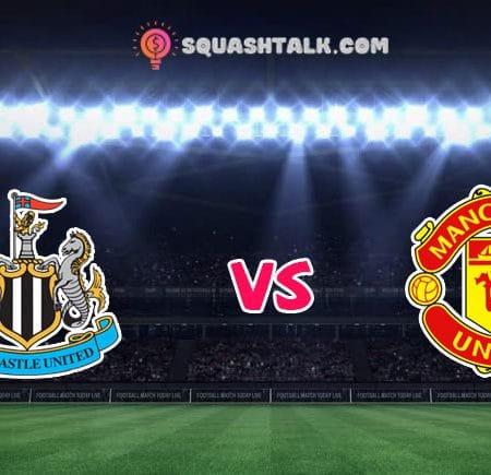Nhận định M88 trận Newcastle vs Manchester United, 02h00 – 18/10