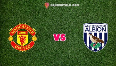 Soi kèo M88 trận Manchester United vs West Brom, 03h00 – 22/11