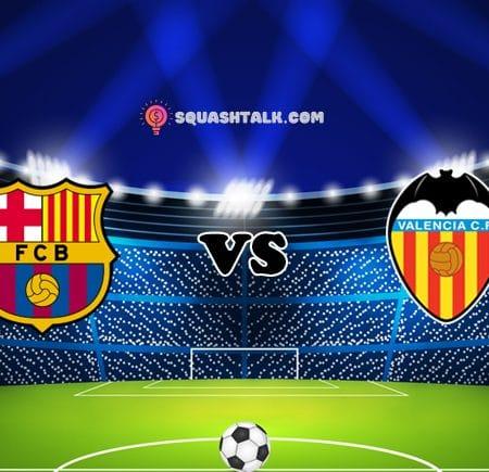 Cùng VN88 soi kèo trận đấu Barcelona vs Valencia, 22h15 – 19/12