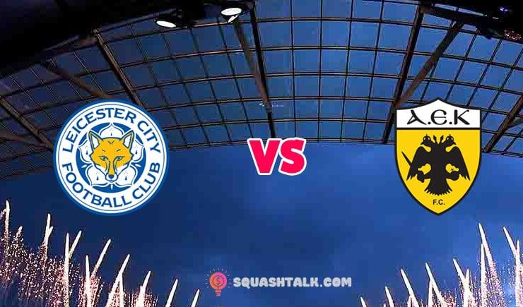 Soi kèo trận Leicester City vs AEK Athens, 03h00 – 11/12/2020