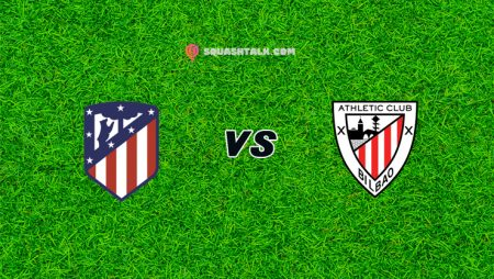 Nhận định trận Atletico Madrid vs Athletic Bilbao, 22h15 – 09/01