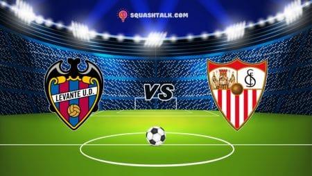 Nhận định bóng đá W88 trận Levante vs Sevilla, 00h00 – 22/04