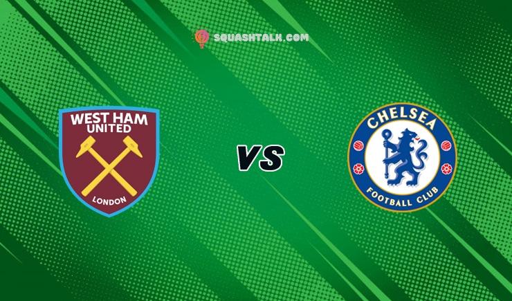 Soi kèo nhà cái M88 trận West Ham United vs Chelsea, 23h30 – 24/04