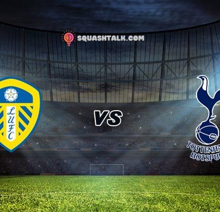 Soi kèo HappyLuke trận Leeds United vs Tottenham, 18h30 – 08/05