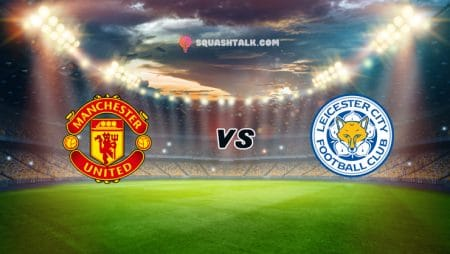 Soi kèo 188BET trận Man United vs Leicester City, 00h00 – 12/05