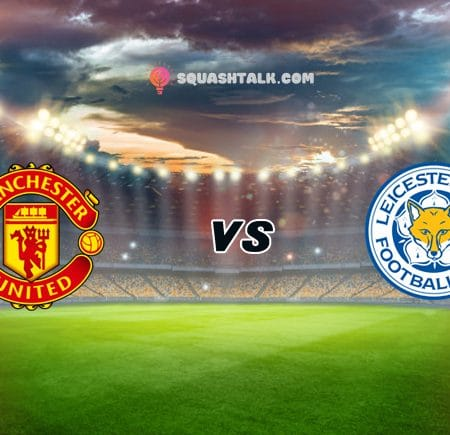 Soi kèo 188BET trận Man United vs Leicester City, 00h00 – 12/05
