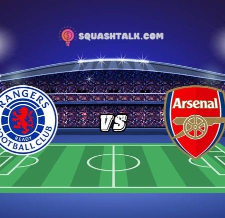 Soi kèo bóng đá Rangers vs Arsenal, 21h00 – 17/07/2021