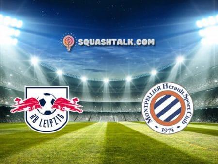 Soi kèo RB Leipzig vs Montpellier, 23h00 – 23/07/2021