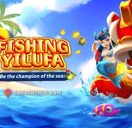 Cách chơi Bắn cá Kỳ lân Fishing Yilufa chiến thắng mọi thời điểm