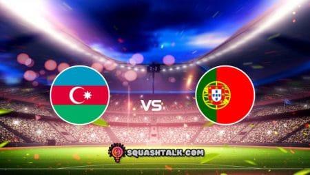 Soi kèo Azerbaijan vs Bồ Đào Nha, 23h00 – 07/09/2021