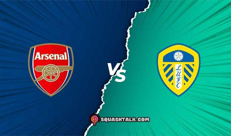 Soi kèo Arsenal vs Leeds United, 01h45 – 27/10/2021